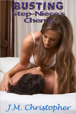 Busting Step-Niece's Cherry (Erotica)