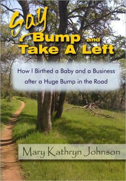 Say Bump and Take a Left.