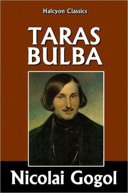 Taras Bulba by Nicolai Gogol