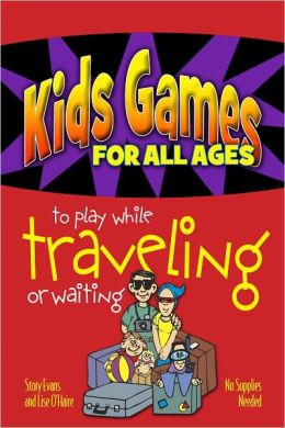 Kids Games for All Ages to Play While Traveling or Waiting