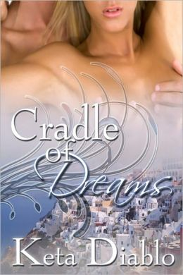 Cradle of Dreams ((Erotica Time Travel))