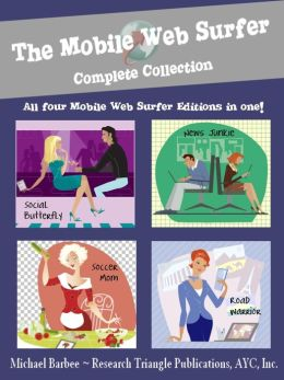 The Mobile Web Surfer - Your Nook Browser Homepage: Complete Collection (Web Browser #1)