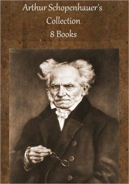 Arthur Schopenhauer's Collection [ 8 books ]
