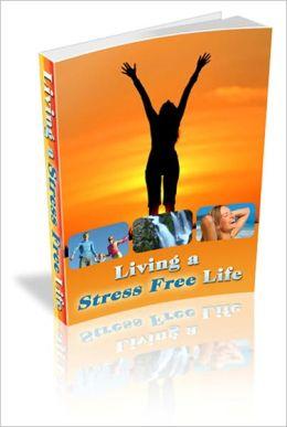 Joyful & Inspiring - Living A Stress Free Life