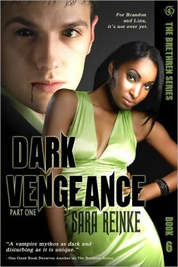 Dark Vengeance, Part One (Brethren Series #6)