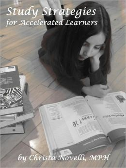 Study Strategies for Accelerated Learners