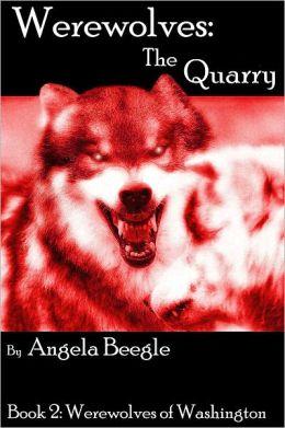Werewolves: The Quarry