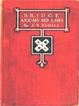 Bridge Axioms and Laws [Illustrated]
