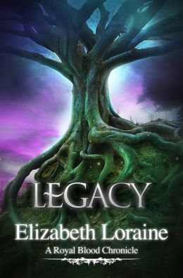 Legacy (Royal Blood Chronicle Series #6)