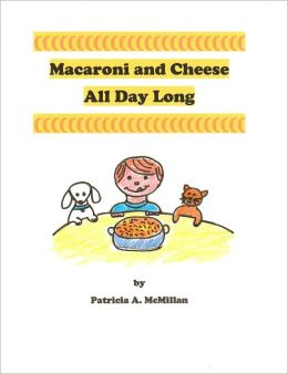 Macaroni and Cheese All Day Long