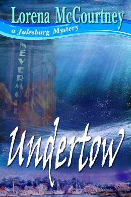 UNDERTOW (The Julesburg Mysteries, Book 3