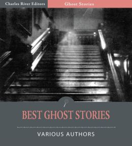 Best Ghost Stories (Illustrated)