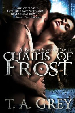 Chains of Frost: The Bellum Sisters 1 (paranormal erotic romance)