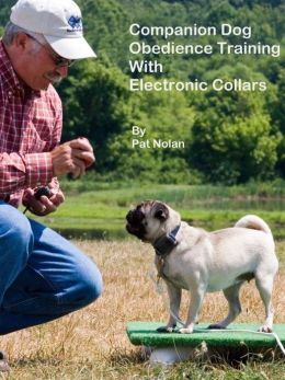 Companion Dog Obedience Training With Electronic Collars