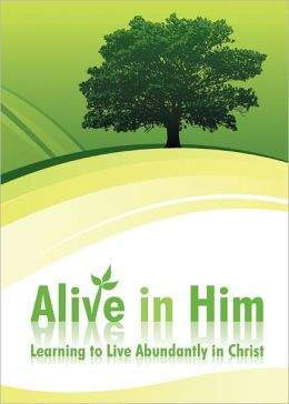 Alive in Him