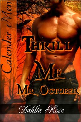 Thrill Me, Mr. October [Interracial Wolf Shifter Erotic Romance]