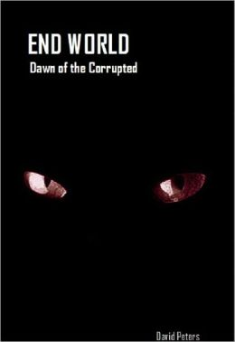 End World: Dawn of the Corrupted