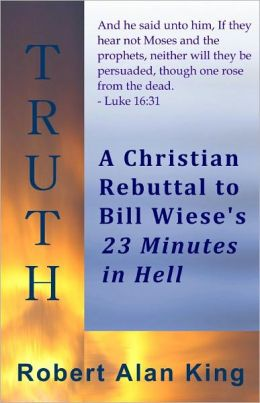 A Christian Rebuttal to Bill Wiese's 23 Minutes in Hell
