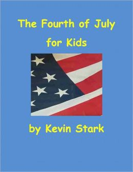 The Fourth of July for Kids