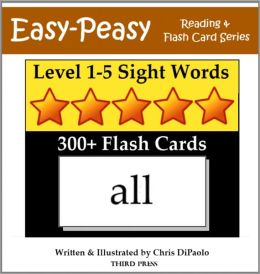Level 1-5 Sight Words: 300+ Flash Cards (5 Books In One)