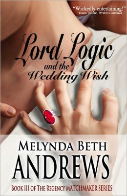 Lord Logic and the Wedding Wish