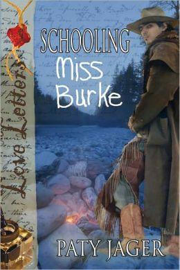 Schooling Miss Burke
