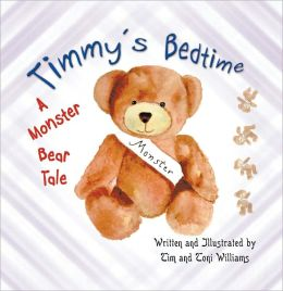 Timmy's Bedtime: A Monster Bear Tale