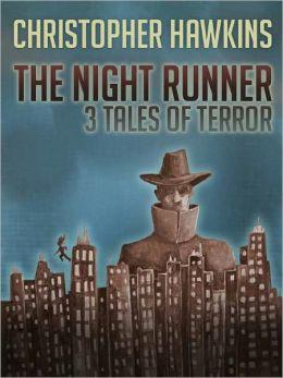 The Night Runner: Three Tales of Terror