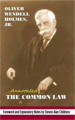 The annotated Common Law: with 2010 Foreword and Explanatory Notes