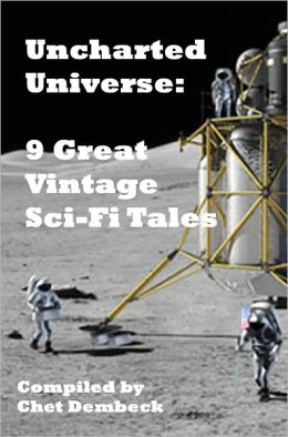 Uncharted Universe: 9 Great Vintage Sci-Fi Tales