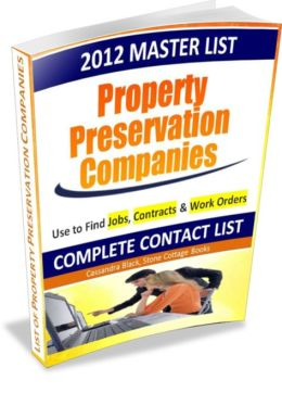 2012 Master List of Property Preservation Companies: Finding Jobs & Small Business Contracts