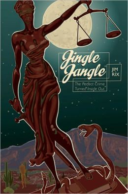 Jingle Jangle: The Perfect Crime Truned Inside Out