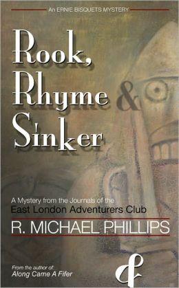 Rook, Rhyme & Sinker