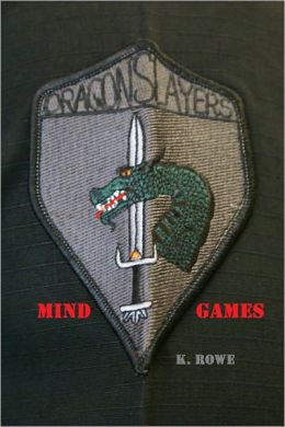 Dragonslayers: Mind Games (military thriller)