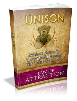 Unison - Achieve Harmony Through Embracing The Truth With Love