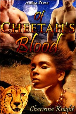 Of Cheetah's Blood [Interracial Menage Erotic Romance]