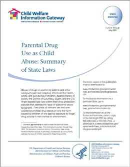 Parental Drug Use as Child Abuse: Summary of State Laws