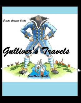 Gulliver's Travels ( Classics Series) by Jonathan Swift