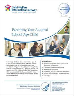 Parenting Your Adopted School-Age Child