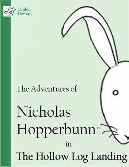 Nicholas Hopperbunn - The Hollow Log Landing