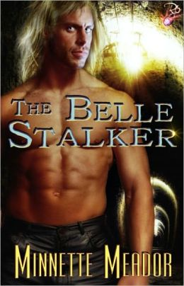 The Belle Stalker (Paranormal Thriller Romance)