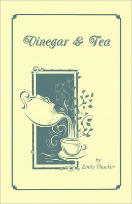 Vinegar & Tea