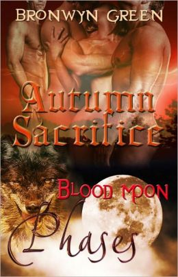 Autumn Sacrifice (Paranormal Erotic Romance, Shifter, Multiple Partner, Phases Series)