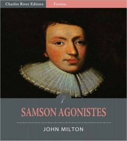 Samson Agonistes (Illustrated)