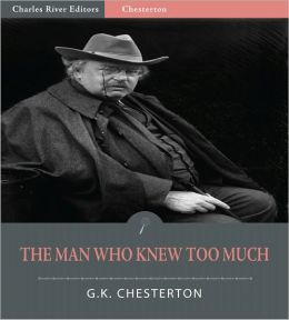 The Man Who Knew Too Much (Illustrated)