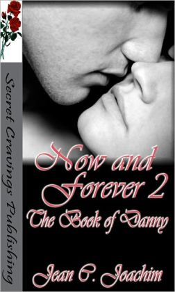 Now and Forever 2 (The Book of Danny)