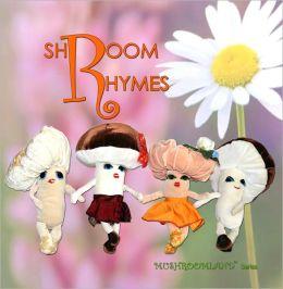 Shroom Rhymes