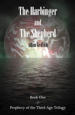 The Harbinger and the Shepherd