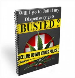 Will I Go To Jail If My Dispensary Gets Busted?