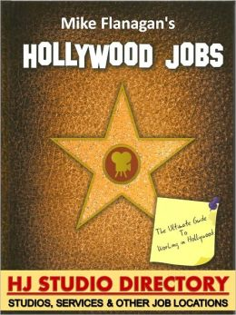 Studio Directory: Hollywood Jobs Volume 4